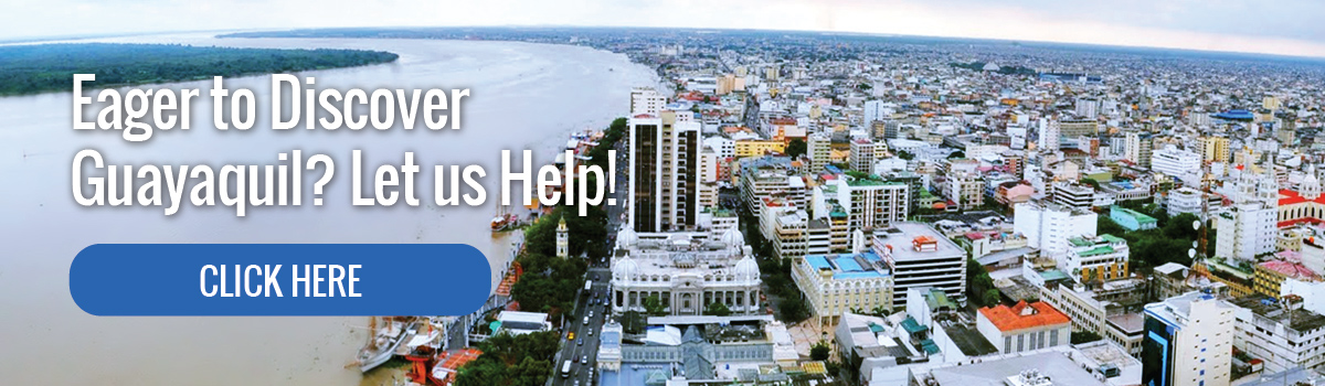 Eager to Discover Guayaquil?